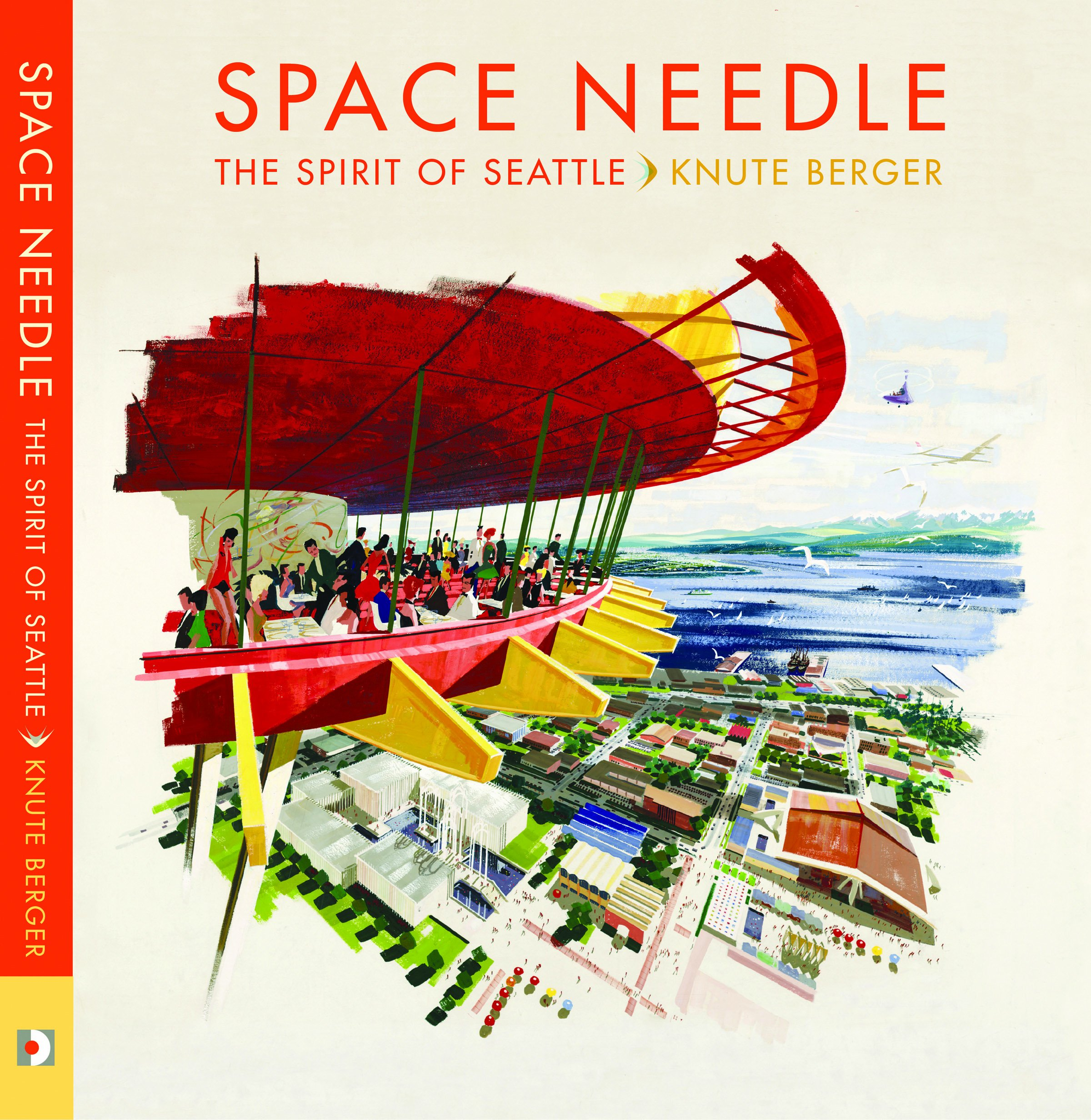 Download Space Needle: The Spirit of Seattle ebook