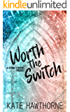 Worth the Switch (Giving Consent)