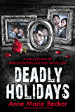 Deadly Holidays: A Collection of Mindhunters Holiday Novellas (The Mindhunters Book 7)