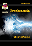 GCSE English Text Guide - Frankenstein