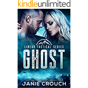 Ghost: A Special Forces Romantic Suspense Standalone (Linear Tactical)