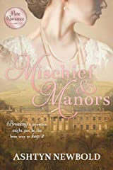 Mischief and Manors Kindle Edition