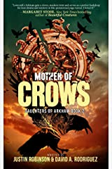 Mother of Crows: Daughters of Arkham - Book 2 Kindle Edition