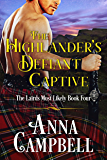 The Highlander's Defiant Captive: The Lairds Most Likely Book 4