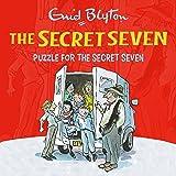 Puzzle for the Secret Seven: Secret Seven, Book 10