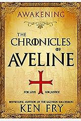 The Chronicles of Aveline: Awakening Kindle Edition