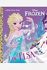 I Am Elsa (Disney Frozen) (Little Golden Book) Kindle Edition