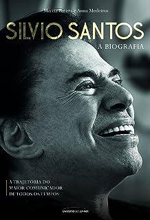 Silvio Santos. A Biografia