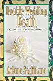 Double Wedding Death (A Harriet Truman/Loose Threads Mystery Book 10)