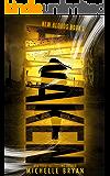 Awaken (New Bloods Book 1)