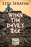 When the Devil's Idle (A Greek Islands Mystery Book 2)
