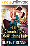 Fiery Chronicles of a Bewitching Lady: A Steamy Historical Regency Romance Novel