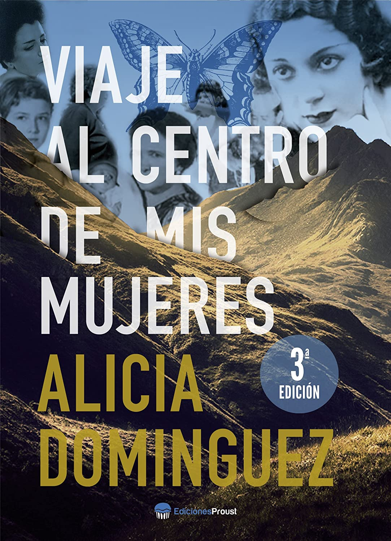 Viaje al centro de mis mujeres eBook: Domínguez Pérez, Alicia ...