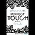 Perfect Touch - Untrennbar: Roman (Billionaires and Bridesmaids 4)