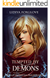 Tempted by Demons: A Reverse Harem Paranormal (Brides of the Sinistral Realms Book 1)