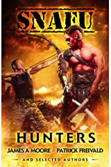 SNAFU: Hunters Kindle Edition
