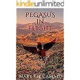 Pegasus In Flight: A Musimagium Story (The Pegasus Enchantment Book 1)