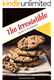The Irresistible Cookie Cookbook