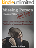 vanished true tales of mysterious disappearances pdf
