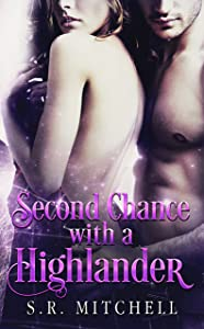 Second Chance with a Highlander (Highland Chance Series Book 1)