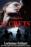 Secrets (Finding Love ~ The Outsider Series Book 4)