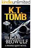 The Lair of Beowulf (Quests Unlimited Book 7)