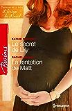 Le secret de Lily - La tentation de Matt : T1&2 - L'héritage des Kincaid