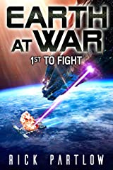 1st to Fight (Earth at War) Kindle Edition