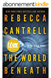 The World Beneath (Joe Tesla Series Book 1) (English Edition)