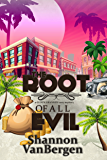 The Root of All Evil: A Glock Grannies Cozy Mystery