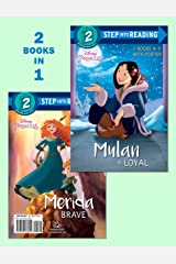 Mulan Is Loyal/Merida Is Brave (Disney Princess) (Step into Reading) Paperback