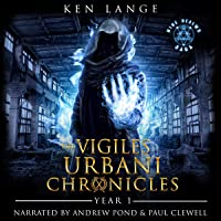 The Vigiles Urbani Chronicles: Year One: Accession of the Stone Born, Dust Walkers, Shades of Fire & Ash