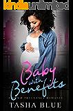 Baby With Benefits (BWWM Pregnancy Romance Book 1)