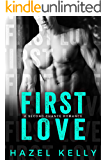 First Love: A Second Chance Romance (Soulmates Series Book 4)
