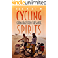 Cycling Spirits  *** Top 3 Book ***: Global tales from the saddle