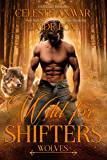 Wild for Shifters: Wolves