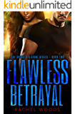 Flawless Betrayal (The Spencer & Sione Series Book 2)