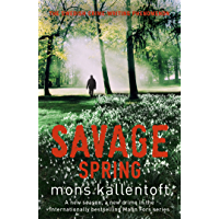Savage Spring: Malin Fors 4 (Malin Fors series) (English Edition)