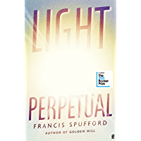 Light Perpetual: Longlisted for the Booker Prize 2021 (English Edition)