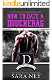 The Failing Hours: How to Date a Douchebag