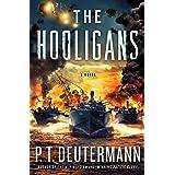 The Hooligans: A Novel (P. T. Deutermann WWII Novels)