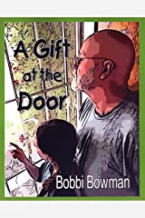 A Gift at the Door Kindle Edition