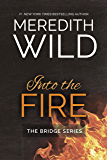 Into the Fire (Bridge Series)