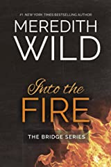 Into the Fire (Bridge series Book 2) Kindle Edition