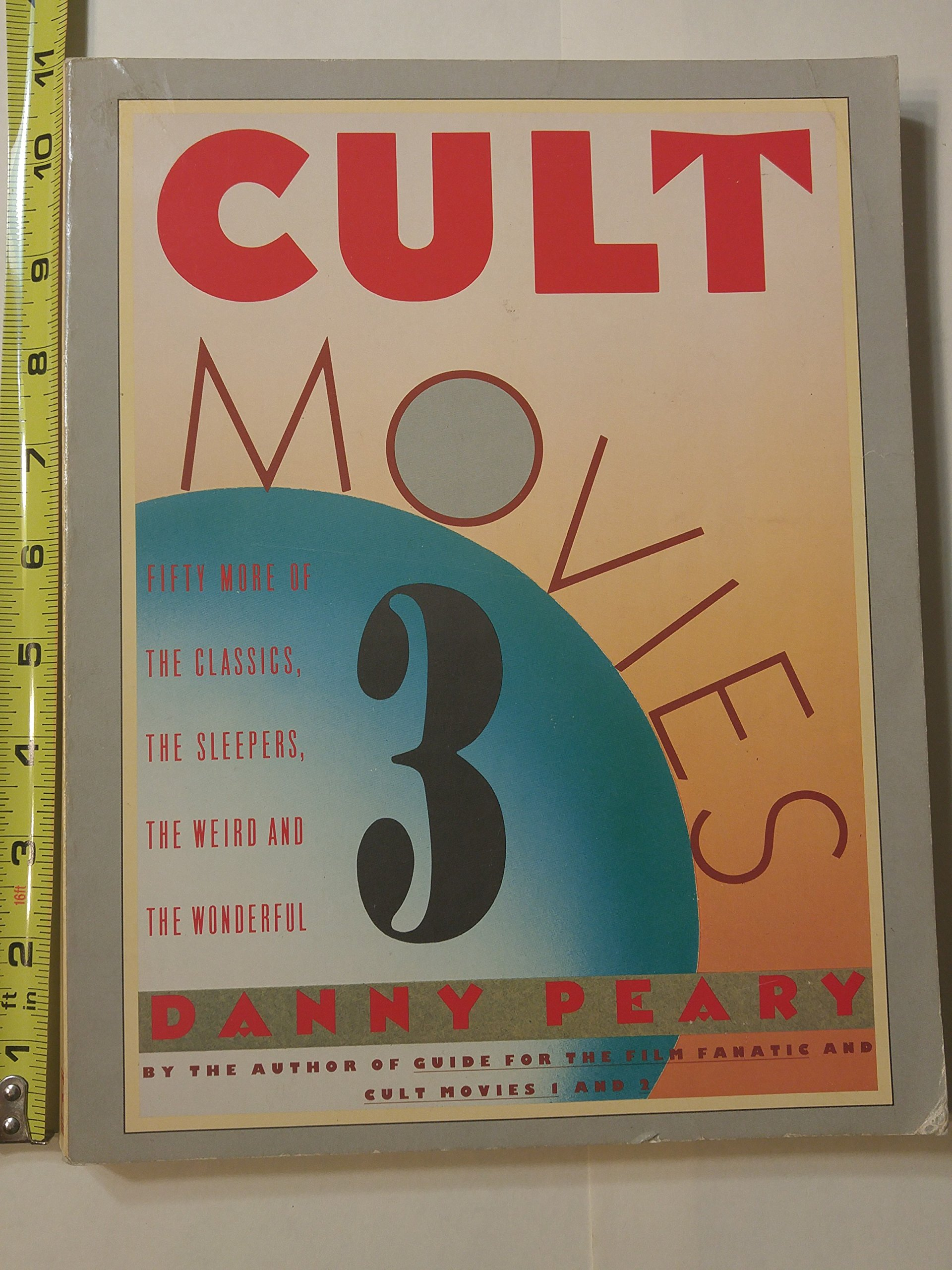 Cult movies 3 50 more of the classics the sleepers the weird and cult movies 3 50 more of the classics the sleepers the weird and the wonderful danny peary 9780671648107 amazon books fandeluxe Images