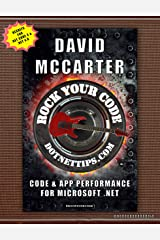 Rock Your Code: Code & App Performance for Microsoft .NET Kindle Edition
