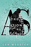 The Solution to Unrequited (The Science of Unrequited Book 2)