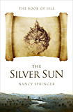 The Silver Sun (The Book of Isle 2)
