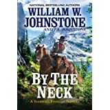 By the Neck (A Stoneface Finnegan Western)
