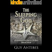 The Sleeping God (The Disinherited Prince Series Book 4)